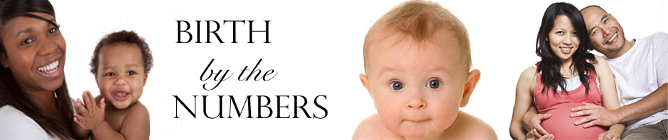 Birth by the Numbers